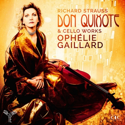 OPHELIE GAILLARD  Strauss: Don Quixote & Cello Works